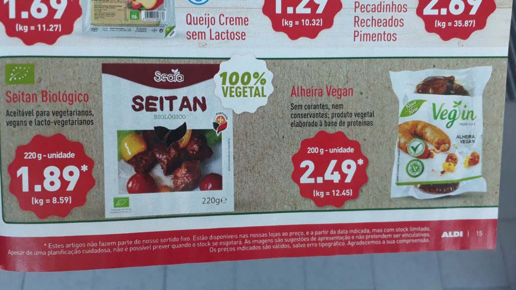 Organic seitan and Alheira